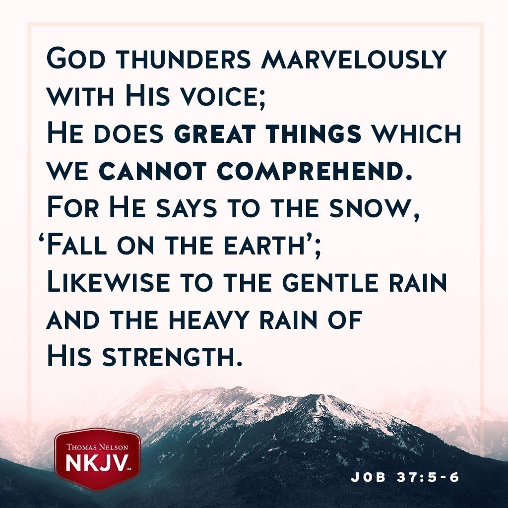 Job 37:5-6